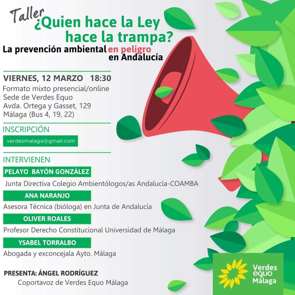 Taller: ¿Quien hace la ley hace la trampa? La Prevención Ambiental en Andalucía, en peligro