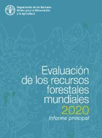 Evaluación de los recursos forestales mundiales 2020