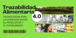 Trazabilidad Alimentaria 4.0 - Foro Online